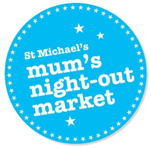 St Michaels mums night out market