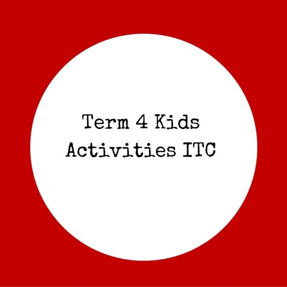 Term 4 Kids Activites ITC