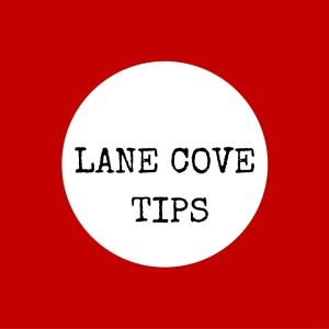 LANE COVE TIPS